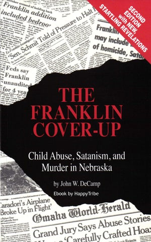The franklin cover up by jeremy nelson issuu to the children who have been or will be abused because of the franklin cover up fandeluxe Choice Image