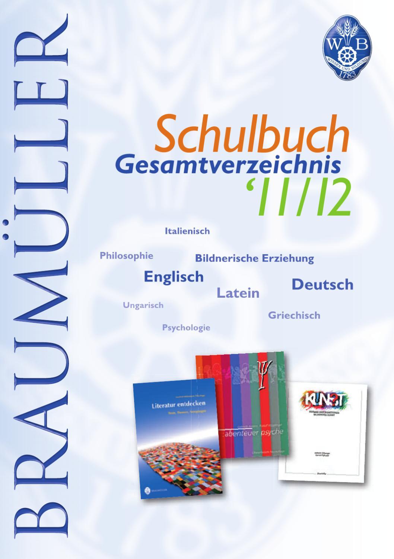 Schulbuchprospekt 2011/12 by Braumüller Verlag - issuu