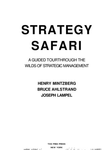 Strategy safari henry mintzberg 1998 by david lewis issuu strategy safari a guided tourthrough the wilds of strategic management fandeluxe Image collections