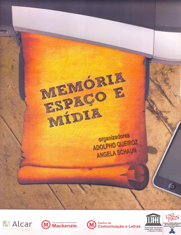 Memria espao e mdia by encipecom encipecom issuu fandeluxe Image collections