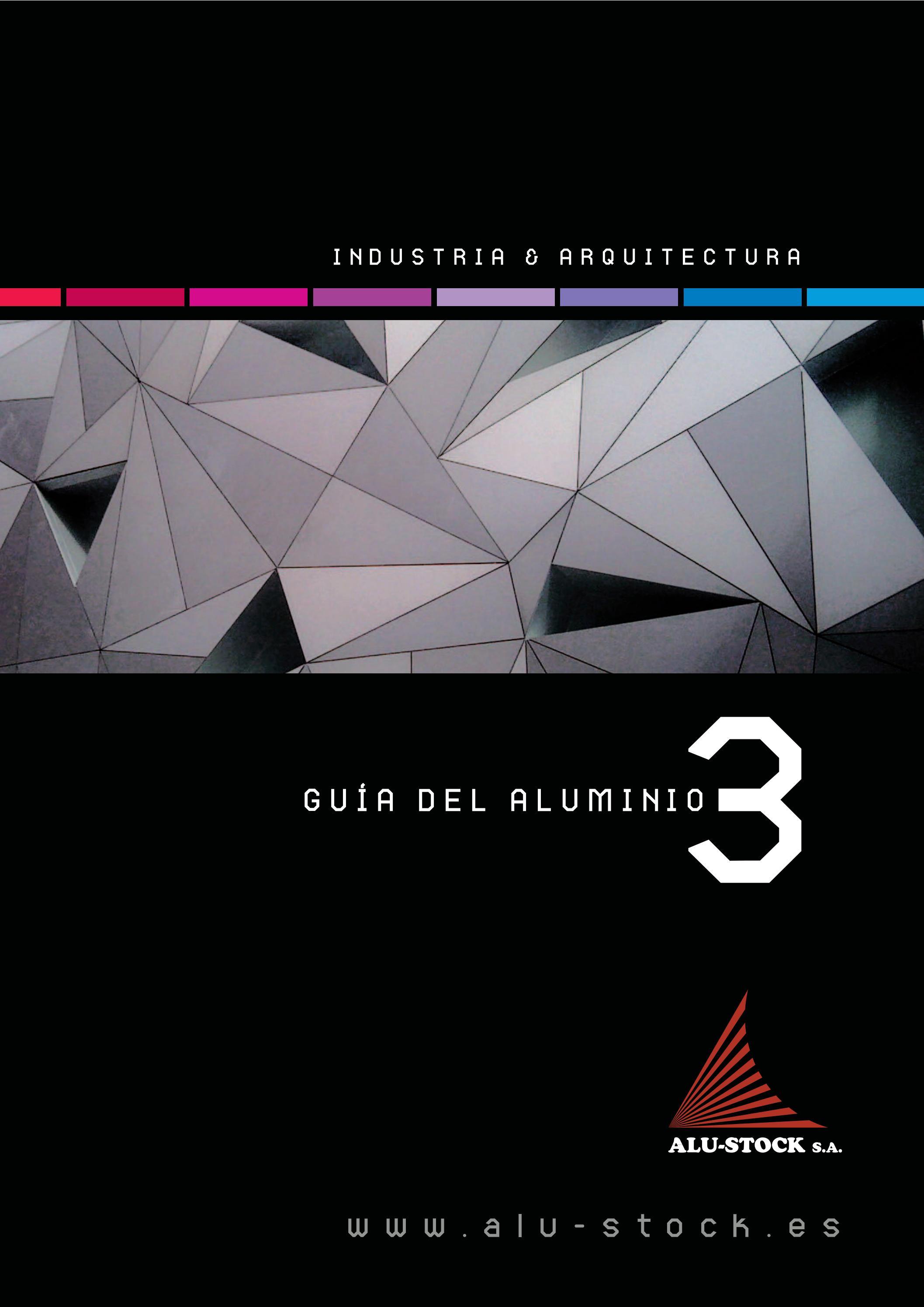 Gu a del aluminio 3 by alu stock s a issuu - Guia de aluminio ...