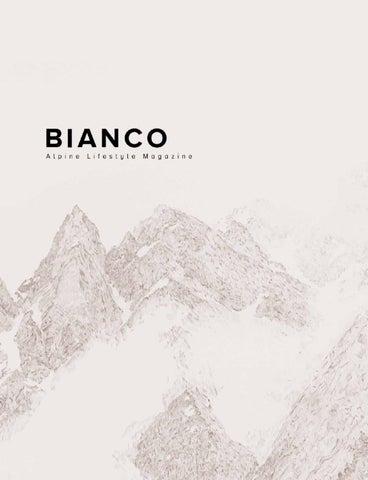 BIANCO Alpine Lifestyle Magazine By Dario Cantoni   Issuu