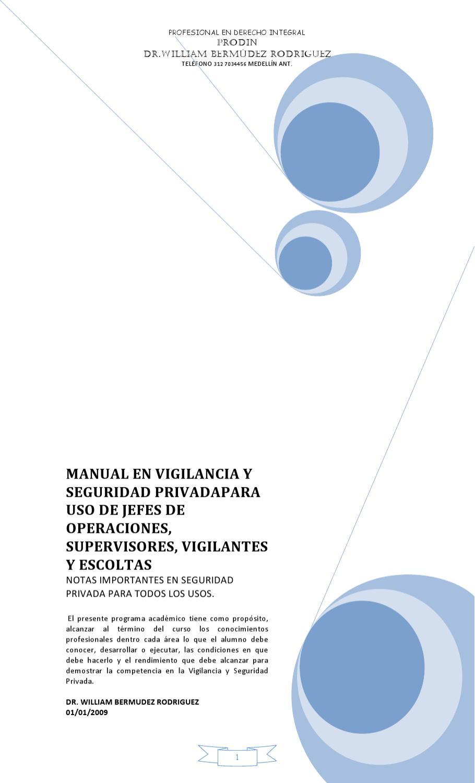 MANUAL DE VIGILANCIA Y SEGURIDAD PRIVADA by WILLIAM BERMUDEZ - issuu