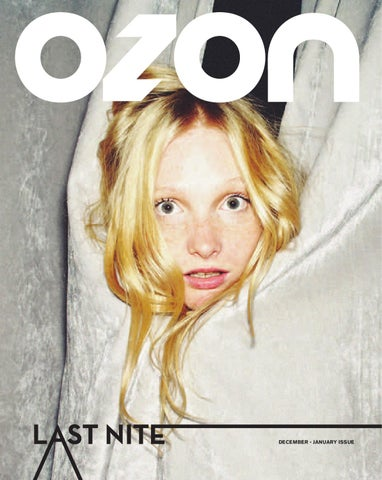 10c914b1e9e OZON December 2010 / January 2011 'Last Nite' by OZON Magazine - issuu