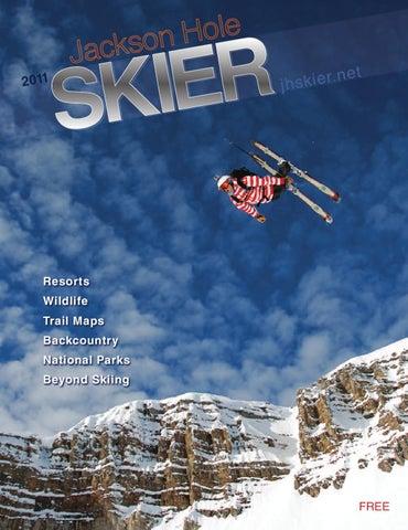 0324c804b92 Jackson Hole Skier Magazine 2011 by Bob Woodall - issuu
