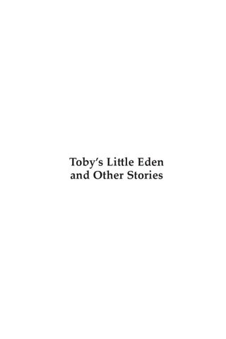 Tobys Little Eden and Other Stories