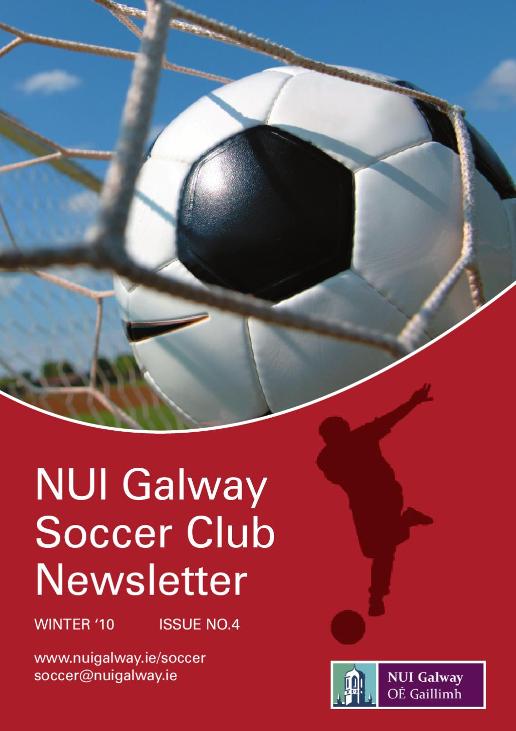 NUI Galway Soccer Club Newsletter 2010 by Eric Mortimer ... Soccer Newsletter