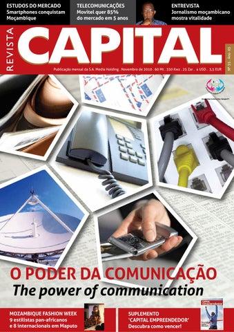 dc1a359a596 TELECOMUNICAÇÕES Movitel quer 85% do mercado em 5 anos. ENTREVISTA  Jornalismo moçambicano mostra vitalidade