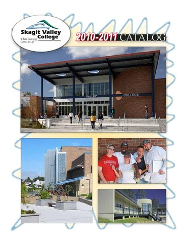 Skagit Valley College Annual Catalog 2010 2011 By Skagit Valley