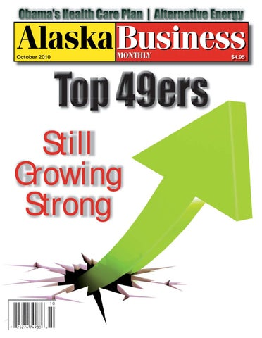 56ba6930bf6 OCTOBER 2010 by Alaska Business - issuu