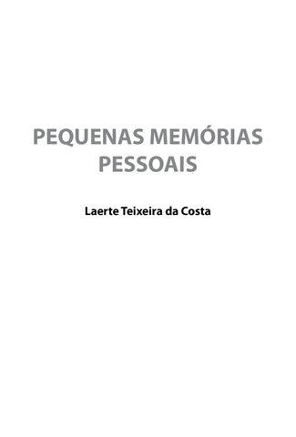 4521721e00e8d Pequenas Memorias Pessoais by Laerte Teixeira da Costa - issuu