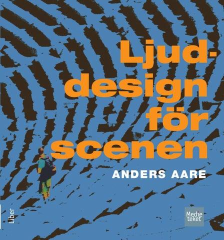 Ljuddesign för scenen Den här boken beskriver ljudets natur och all den  utrustning som finns för att fånga upp 800e5b93a2379