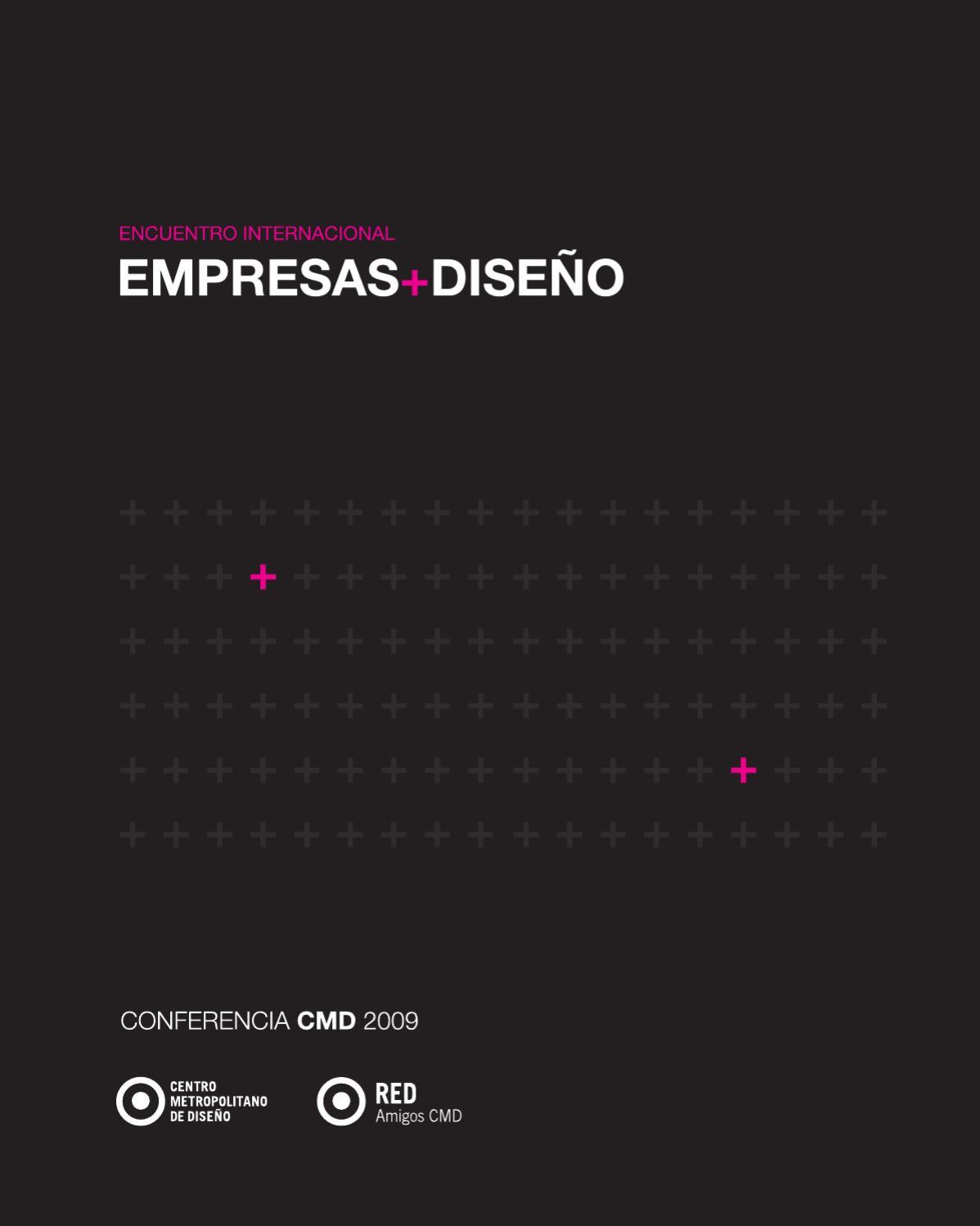 57266a400b95 Conferencia CMD 2009  Empresas + Diseño by Instituto Metropolitano de  Diseño e Innovación - issuu