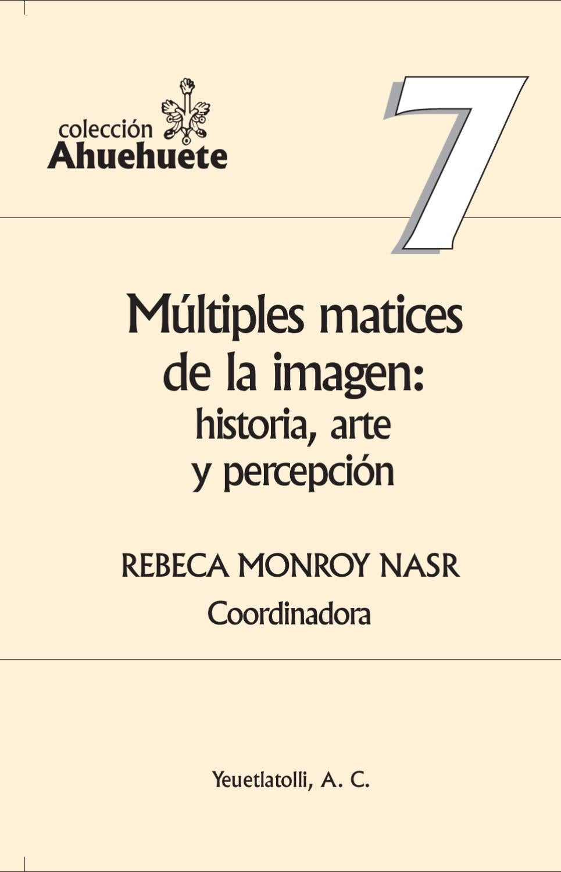 Múltiples matices de la imagen by Donceles Digital - issuu