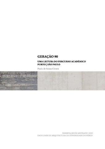 95bba7134a7 GERAÇÃO 90 - Uma leitura do percurso académico Porto