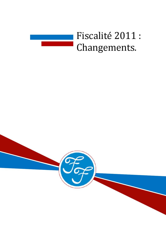 fiscalit 2011 changements au 1er janvier by france fiscalit issuu. Black Bedroom Furniture Sets. Home Design Ideas