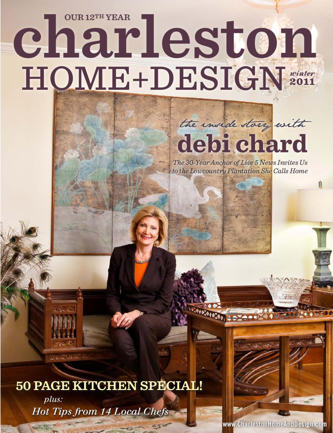 Charleston home design magazine winter 2011 by for Charleston home design magazine