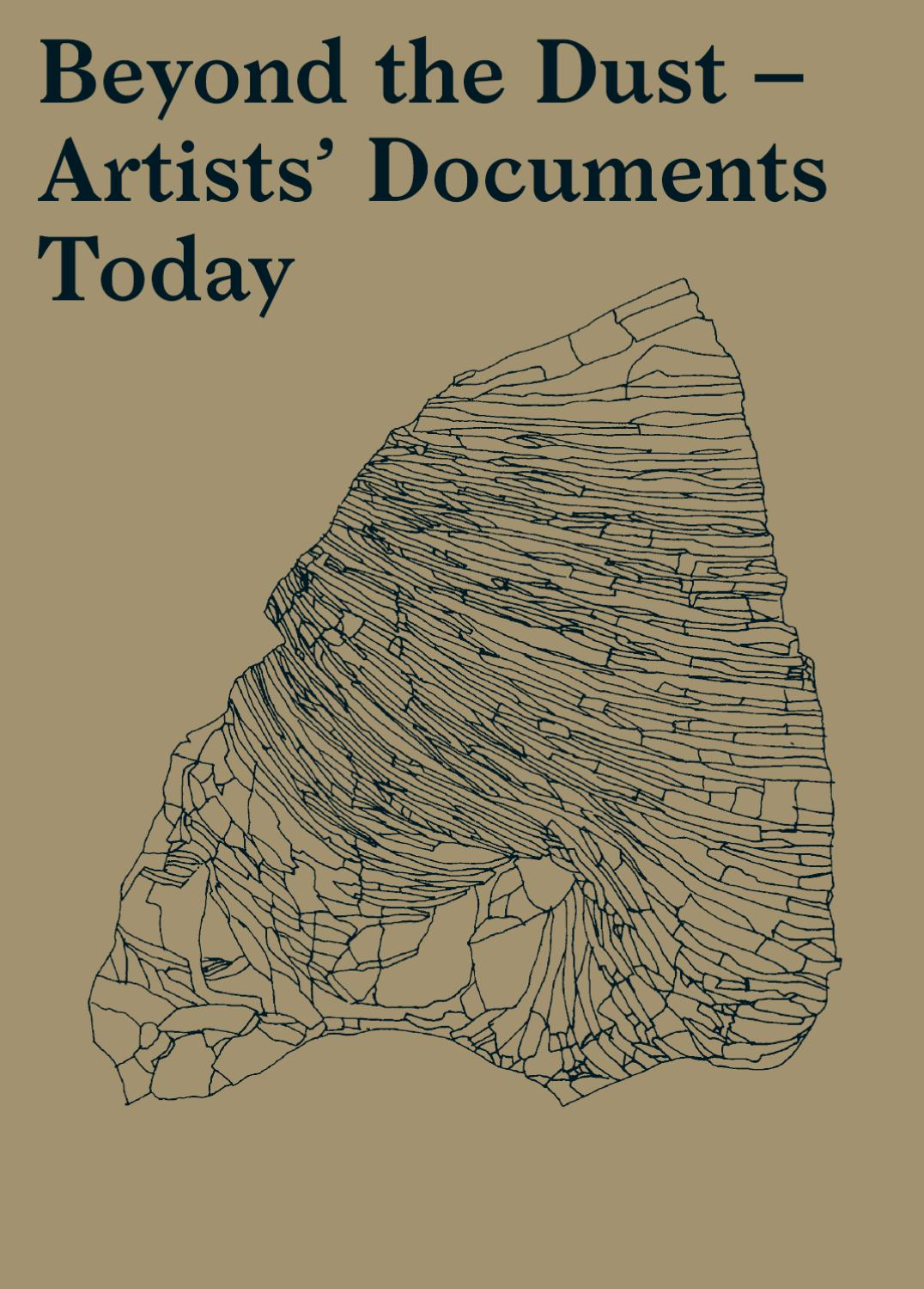 Beyond the Dust. Artists\' Documents Today by Roma Publications - issuu