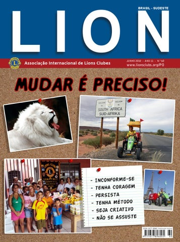 f48a794dcbe Lion Brasil Sudeste 60 by Revista Lion Brasil - Sudeste - issuu