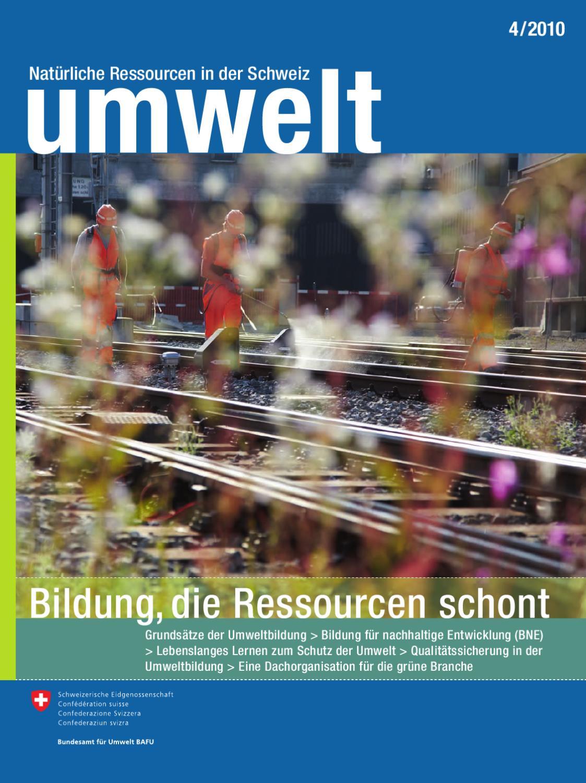 Magazin «umwelt» 4/2010 - Bildung, die Ressourcen schont by Federal ...