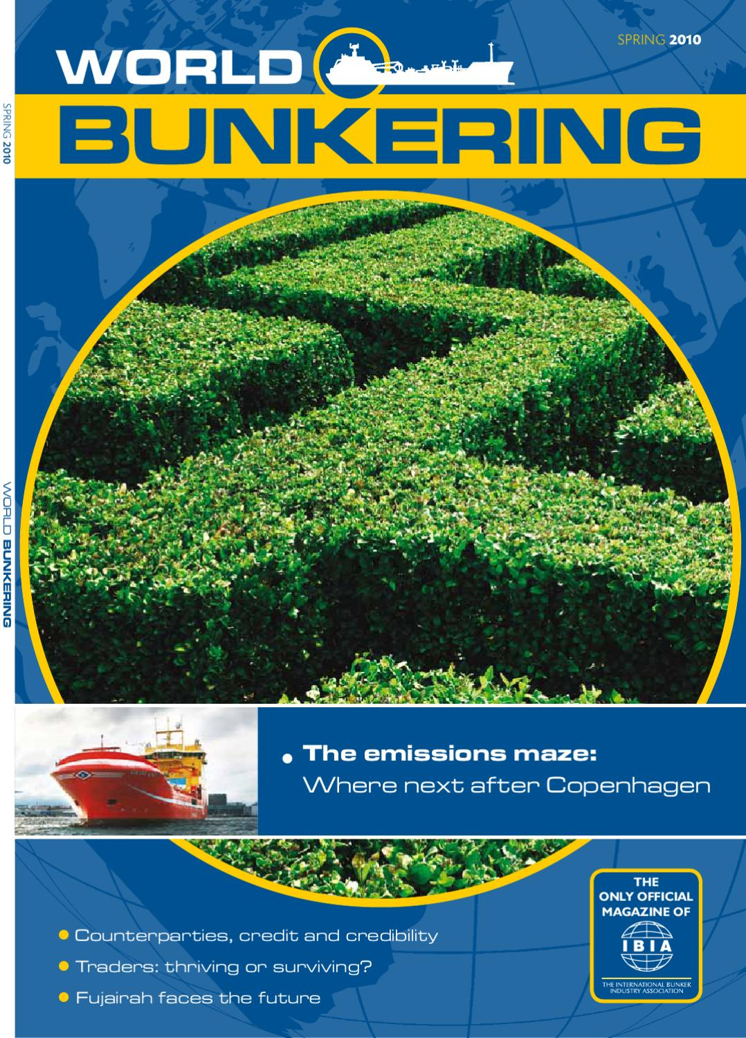 World Bunkering - Spring 2010 by Maritime Media - issuu
