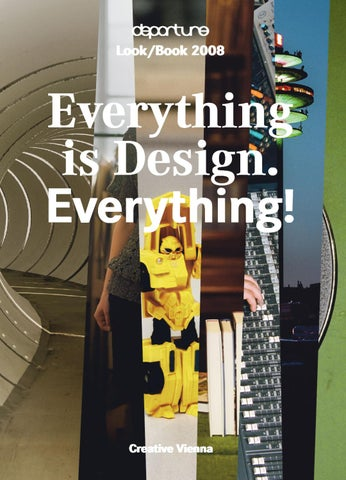 Departure Lookbook 2008 Everything Is Design Everything By