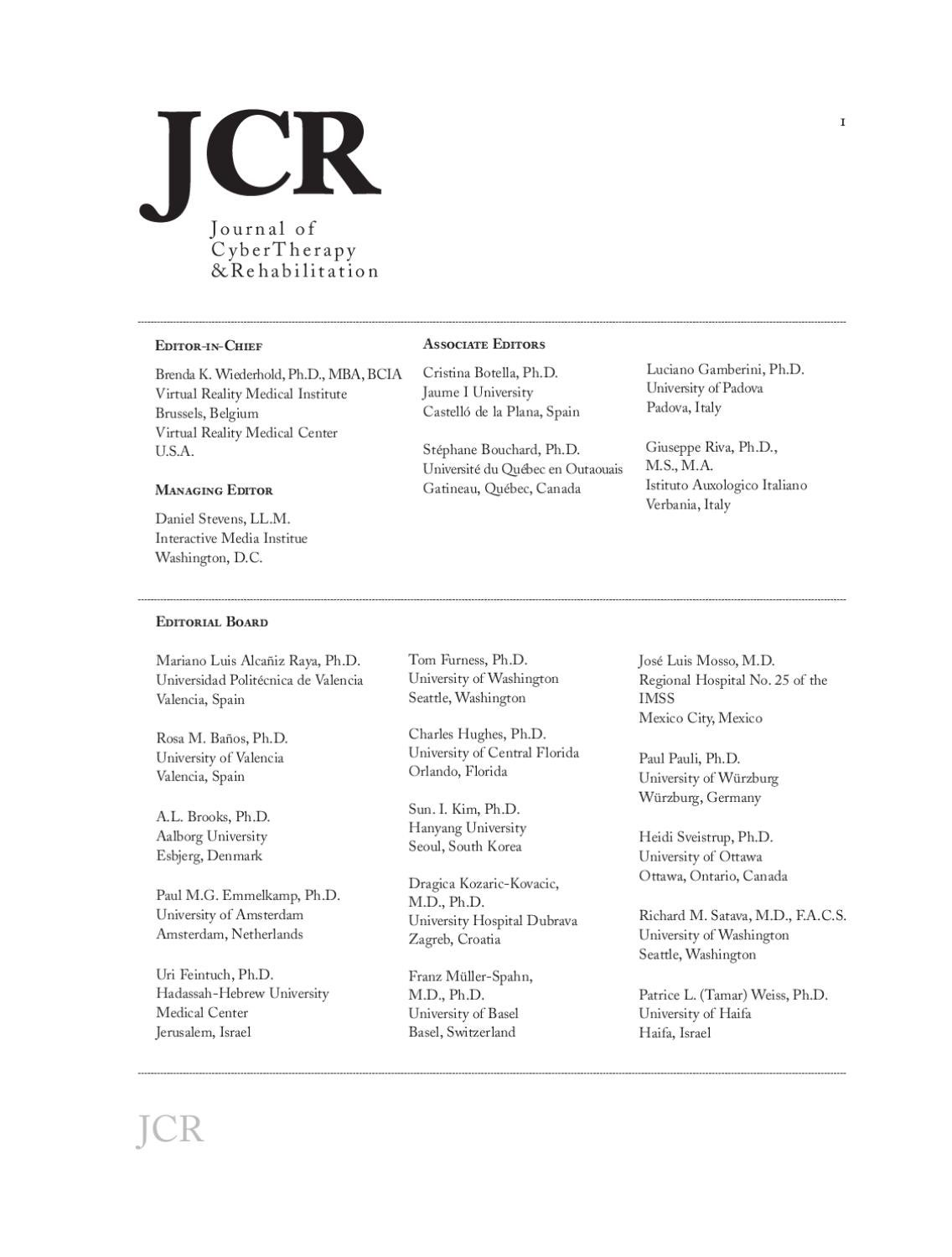 Journal of CyberTherapy and Rehabilitation, 2 (1), 2009 by