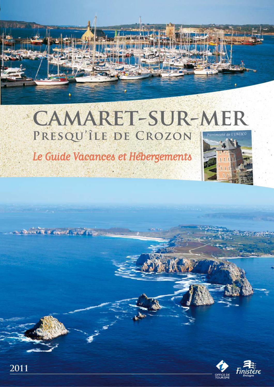 Camaret Sur Mer Le Guide Vacances Et Hébergements 2011 By