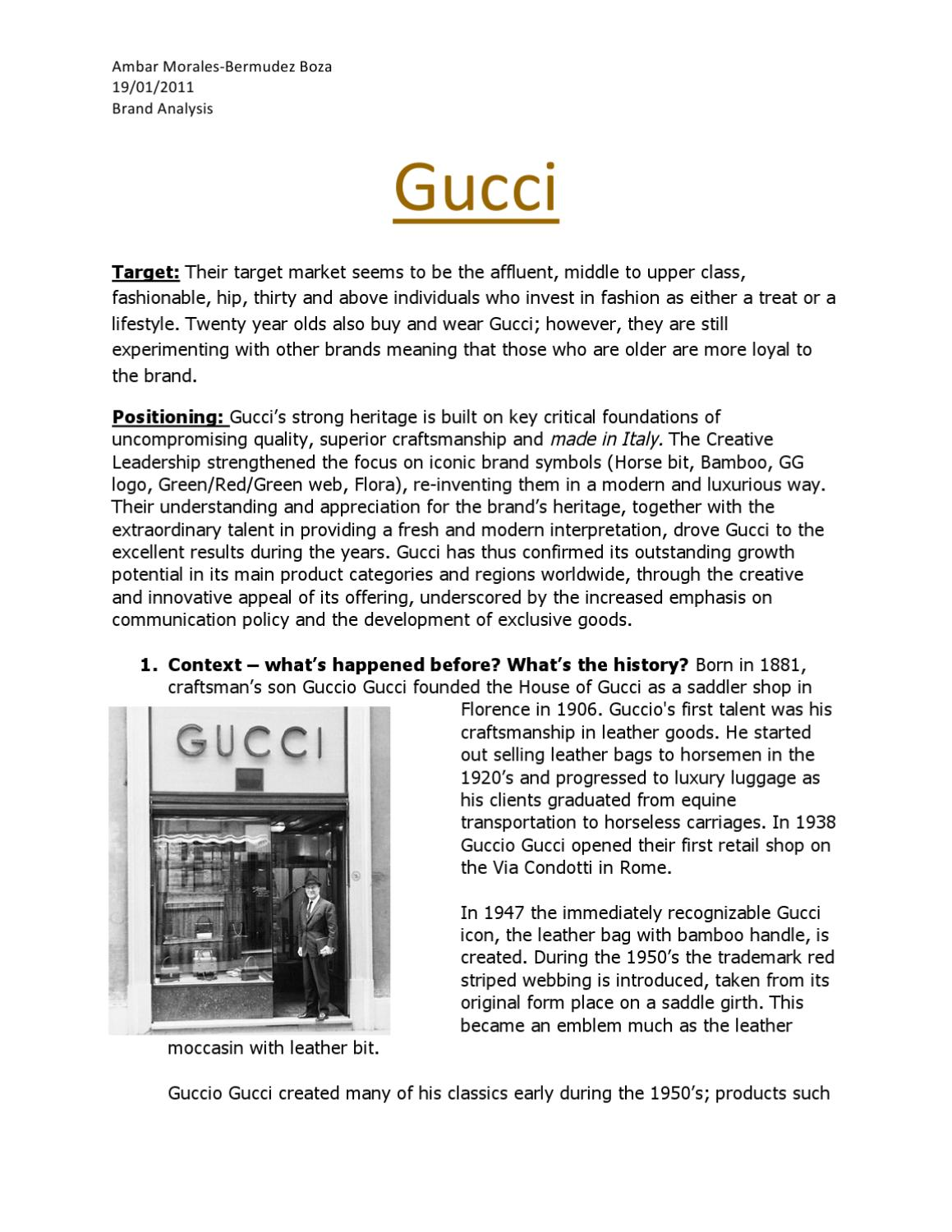 gucci target market Global strategy local strategy competitor analysis brand positioning cbbe rich history and culture not only is louis vuitton one of the most well-known fashion boutiques in the world with one of the richest history, it is also one of, if not the most legendary of fashion houses in the world.