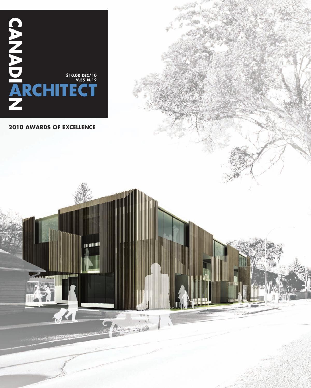 Canadian Architect December 2010 By Annex Newcom Lp Issuu