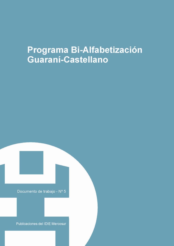 Programa Bi Alfabetización Guaraní Castellano By Oei
