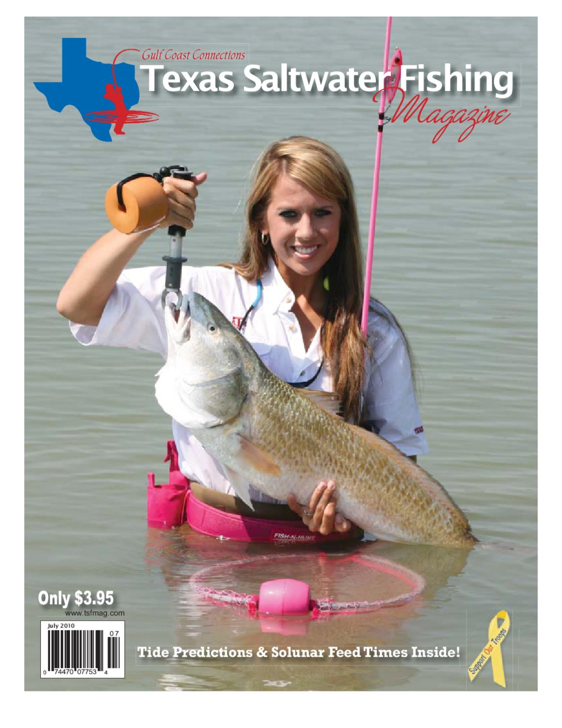 July 2010 by texas salwater fishing magazine issuu for Texas saltwater fishing magazine