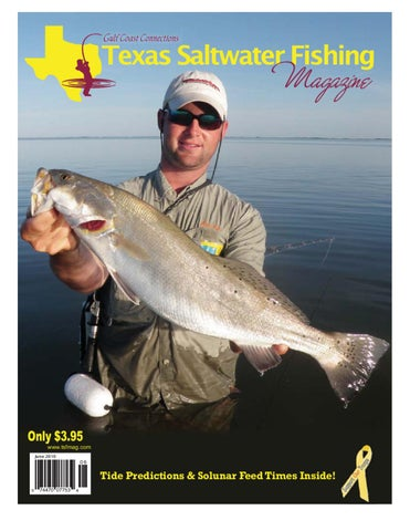 553fbac013ce1 June 2010 by Texas Salwater Fishing Magazine - issuu