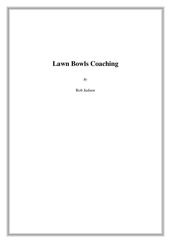 Lawn bowls coaching by cikgu john issuu geenschuldenfo Choice Image