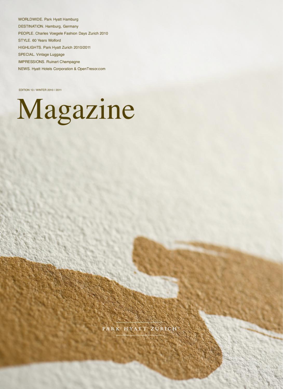Park Hyatt Zurich Magazine, Issue 13 by Hyatt Hotels & Resort - issuu