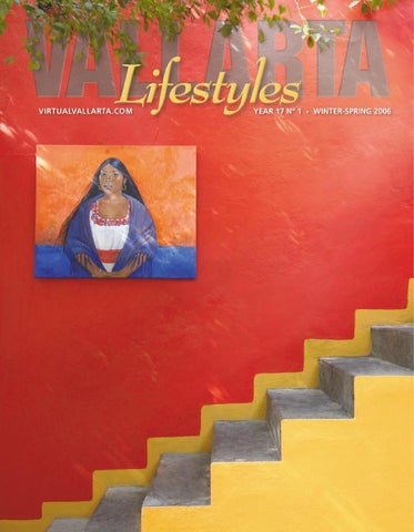 0fe56aa9f4 Vallarta Lifestyle Winter Spring 2006 by Vallarta Lifestyles Media ...