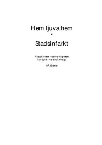 Hem ljuva hem Stadsinfarkt by Morgan Jädestam - issuu 8b12b03da5730