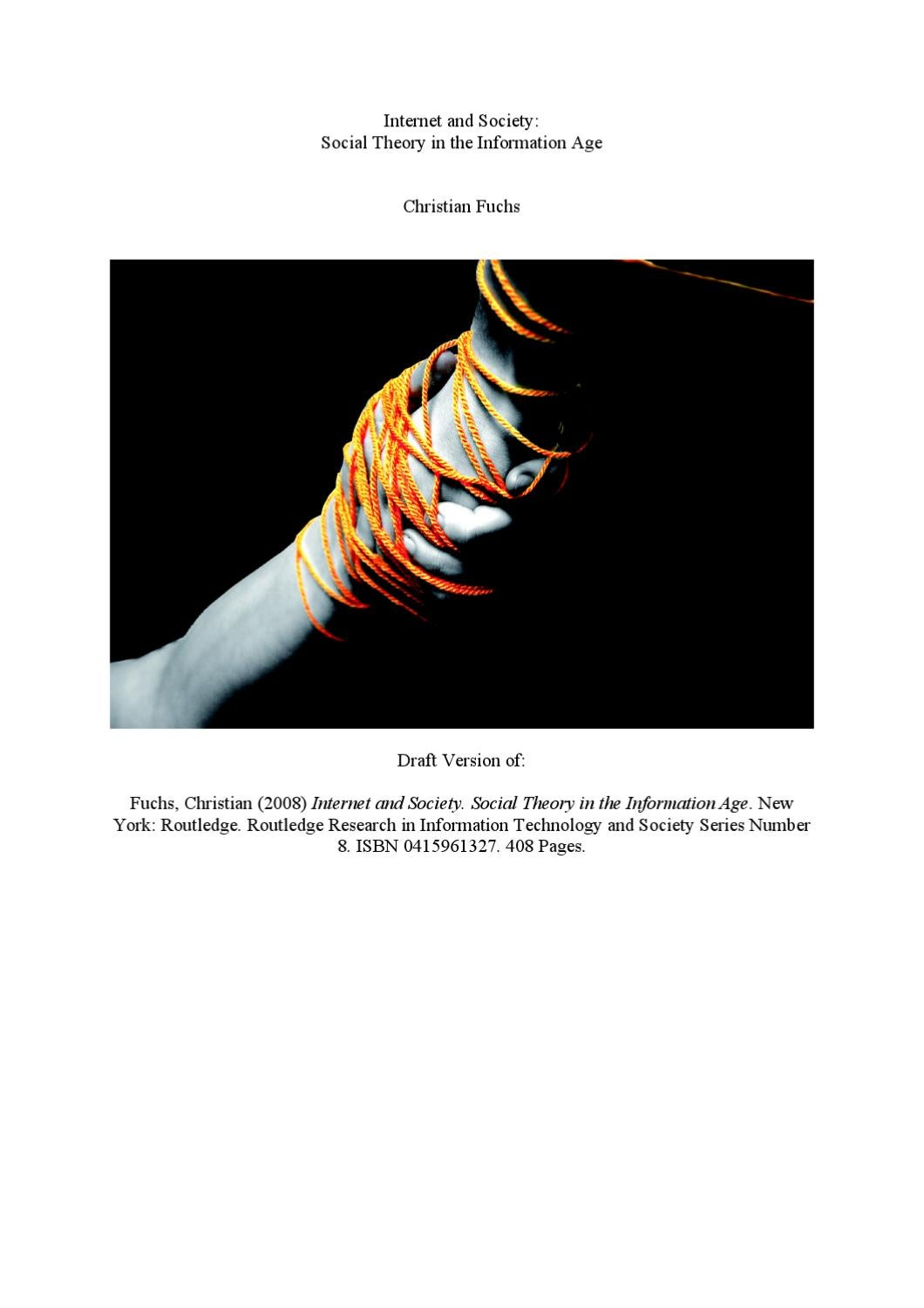 Internet and Society - Social Theory in the Information Age