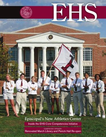 THE MAGAZINE OF EPISCOPAL HIGH SCHOOL • Fall 2010