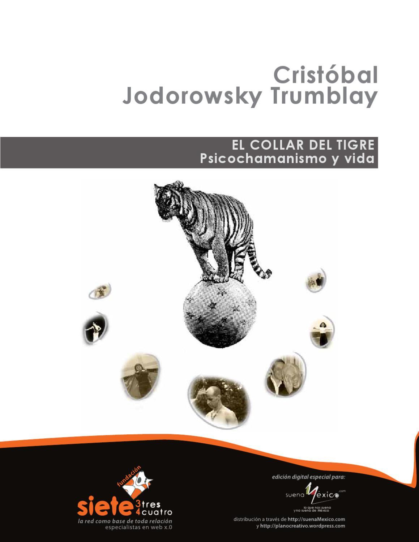 El Collar del Tigre, psicochamanismo y vida by Ivan Robledo - issuu