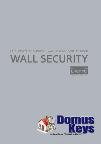 Dierre - Porte Blindate Complanari WallSecurity by Stefano Balbo - issuu