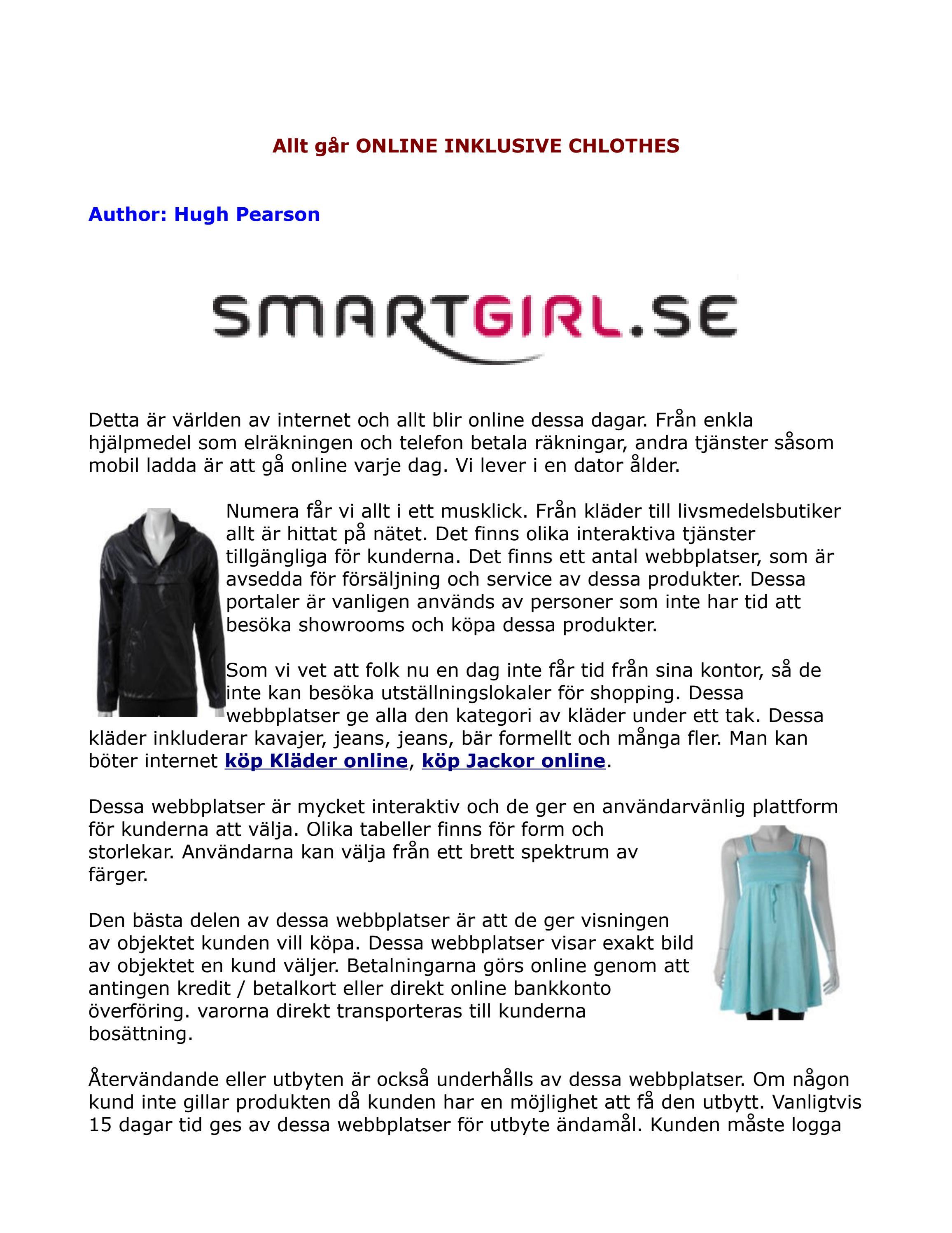 a7f7fa7cee6f köp Kläder online, köp klänningar online, köp Jackor online, köp Skor online  - SmartGirl.se by Hugh Pearson - issuu