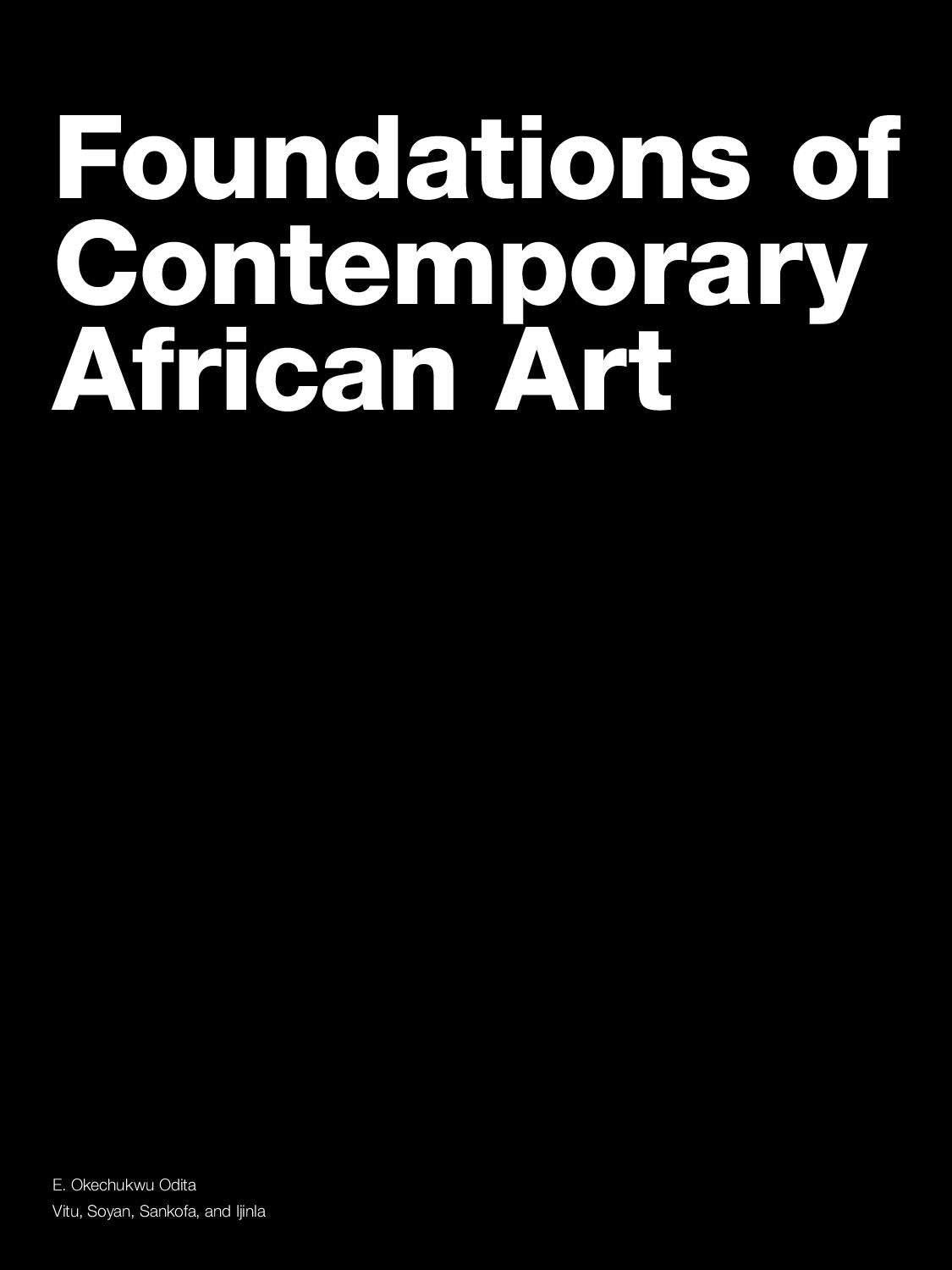 Foundations Of Contemporary African Art By Matthew Stanford Issuu