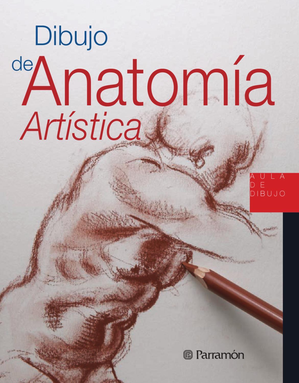 Aula de dibujo - Dibujo de Anatomía Artística by Parramón ediciones ...