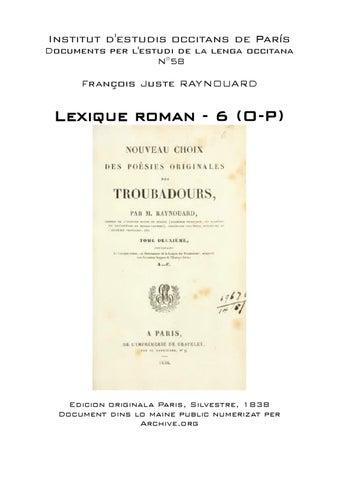 François Juste RAYNOUARD - Lexique roman - 6 (O-P) by IEO Paris - Issuu