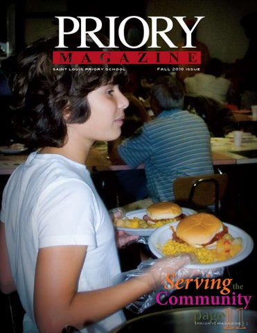 Priory Magazine FALL 2010 issue by Saint Louis Priory School