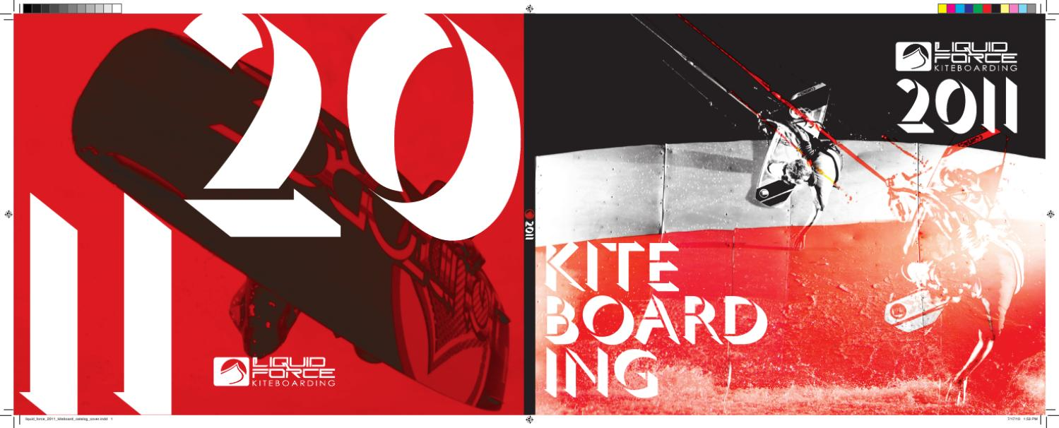 c27bf4e352a Kiteboarding Gear 2011 by Liquid Force Kites - issuu