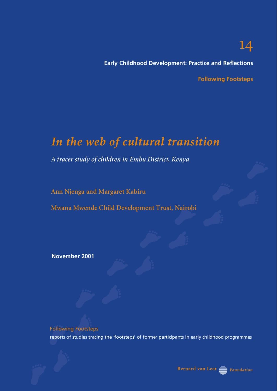 In the web of cultural transition: A tracer study of