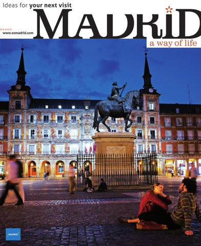 Madrid A Way Of Life Guide By Madrid Destino Cultura