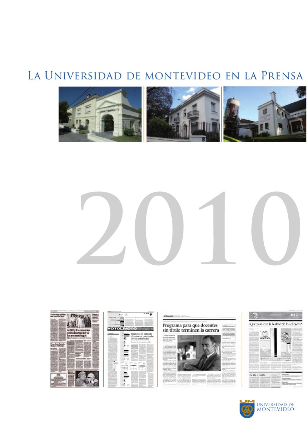 La Universidad de Montevideo en la prensa 2010 by Universidad de ...